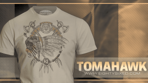 Tomahawk Shirt From Eighty Sixed – Available Now